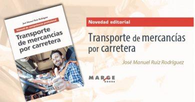 Transporte de mercancías por carretera. El manual de competencia profesional actualizado al ROTT 2019