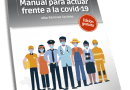 Prevención de riesgos laborales: Manual para actuar frente a la covid-19
